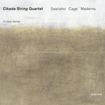 CD ECM Records Cikada Quartet - Saariaho, Cage, Maderna: In Due Tempi