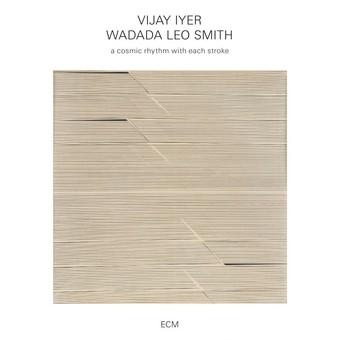 CD ECM Records Vijay Iyer, Wadada Leo Smith: A Cosmic Rhythm With Each Stroke