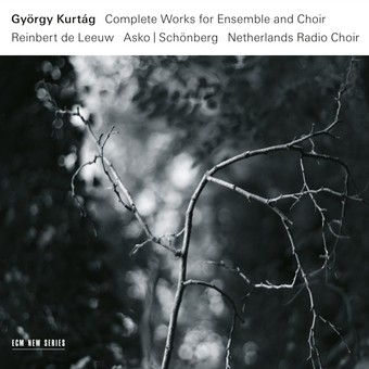 CD ECM Records Gyorgy Kurtag : Complete Works For Ensemble And Chorus (3 CD-Box)