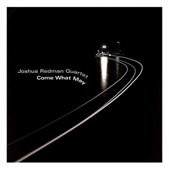 VINIL Universal Records Joshua Redman Quartet-Come What May