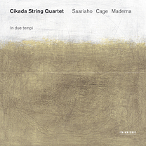 CD ECM Records Cikada Quartet: Saariaho, Cage, Maderna