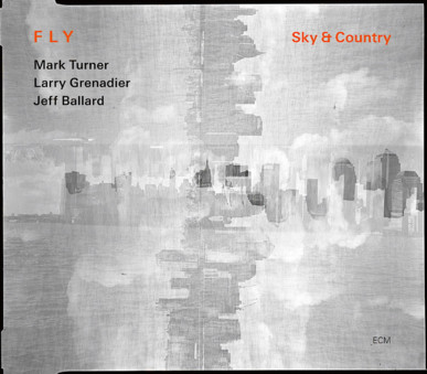 CD ECM Records FLY TRIO: Sky & Country