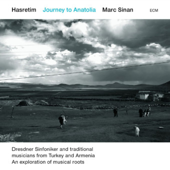 CD ECM Records Marc Sinan: Hasretim - Journey to Anatolia