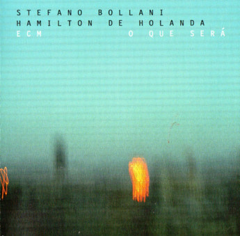 CD ECM Records Stefano Bollani/Hamilton de Holanda: O que sera