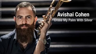 CD ECM Records Avishai Cohen: Cross My Palm With Silver