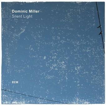 VINIL ECM Records Dominic Miller: Silent Light