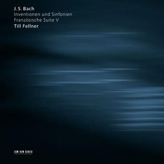 CD ECM Records Till Fellner - Bach: Inventionen und Sinfonien / Franzosische Suite V