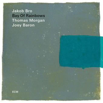VINIL ECM Records Jakob Bro, Thomas Morgan, Joey Baron: Bay Of Rainbows