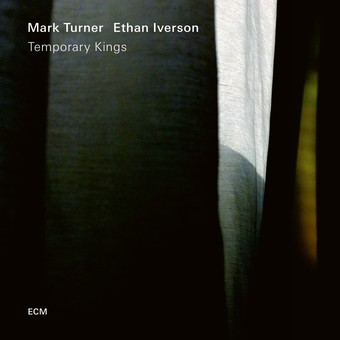 VINIL ECM Records Mark Turner, Ethan Iverson: Temporary Kings