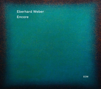CD ECM Records Eberhard Weber: Encore