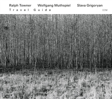 CD ECM Records Ralph Towner / Wolfgang Muthspiel / Slava Grigoryan: Travel Guide