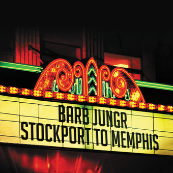 CD Naim Barb Jungr: Stockport To Memphis