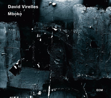 CD ECM Records David Virelles: Mboko