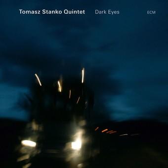 CD ECM Records Tomasz Stanko Quintet: Dark Eyes