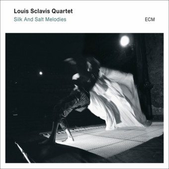 CD ECM Records Louis Sclavis Quartet: Silk and Salt Melodies