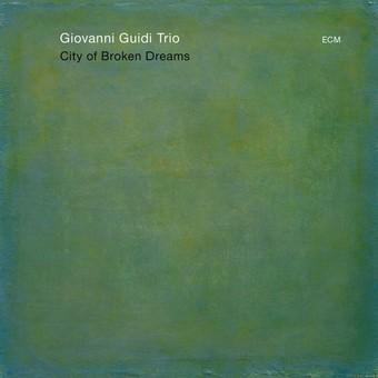 CD ECM Records Giovanni Guidi: City Of Broken Dreams