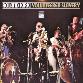 VINIL Universal Records ROLAND KIRK - VOLUNTEERED SLAVERY