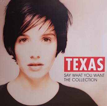 VINIL Universal Records Texas - Say What You Want - The Collection