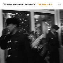 CD ECM Records Wallumrod Ensemble: The Zoo Is Far