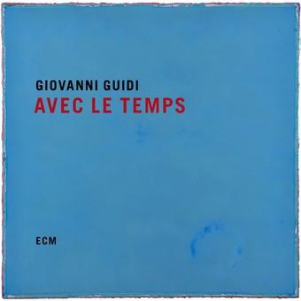 CD ECM Records Giovanni Guidi: Avec Le Temps