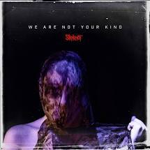 VINIL Universal Records Slipknot - We Are Not Your Kind