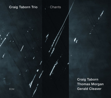 CD ECM Records Craig Taborn Trio: Chants
