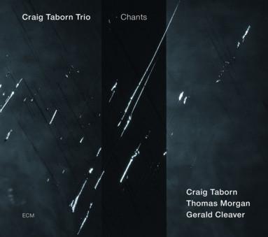 CD ECM Records Craig Taborn Trio: Chants