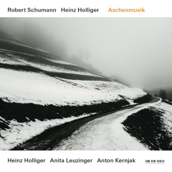 CD ECM Records Robert Schumann / Heinz Holliger: Aschenmusik
