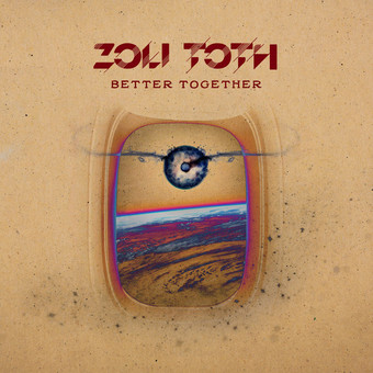 Zoli Toth - Better Together, Editie limitata cu autograf, Vinyl 180g