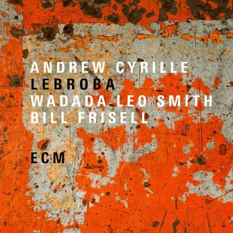 VINIL ECM Records Andrew Cyrille, Wadada Leo Smith, Bill Frisell: Lebroba
