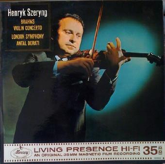 VINIL Universal Records Brahms - Violin Concerto (Henryk Szeryng, Dorati, London Symphony)