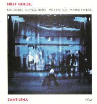 VINIL ECM Records First House: Cantilena