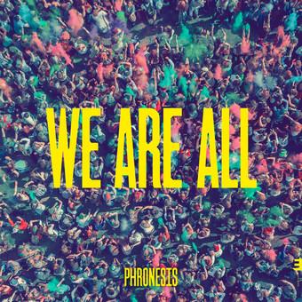 VINIL Edition Phronesis: We Are All