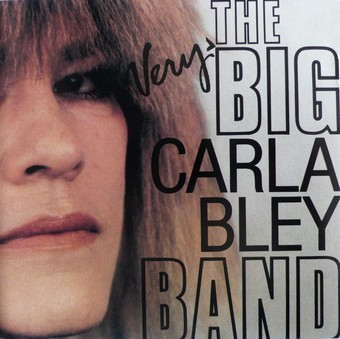 CD ECM Records Carla Bley: The Very Big Carla Bley Band