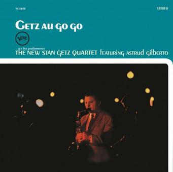 VINIL Universal Records Stan Getz Quartet featuring Astrud Gilberto - Getz Au Go Go (180g Audiophile Pressing)