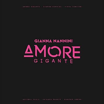 VINIL Universal Records Gianna Nannini - Amore Gigante