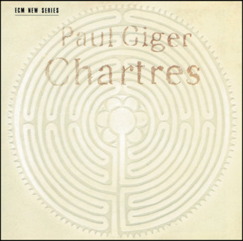 VINIL ECM Records Paul Giger: Chartres