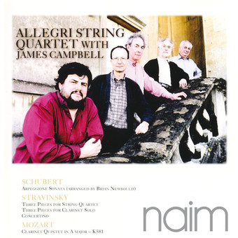CD Naim Allegri String Quartet w James Campbell: Schubert, Stravinsky, Mozart