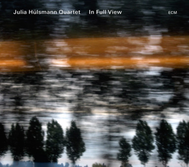 CD ECM Records Julia Hulsmann Quartet: In Full View