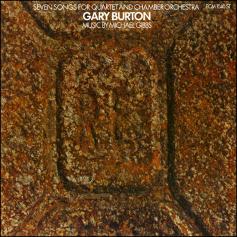 VINIL ECM Records Gary Burton: Seven Songs For Quartet & Chamber Orchestra