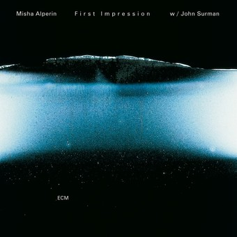 CD ECM Records Misha Alperin: First Impression