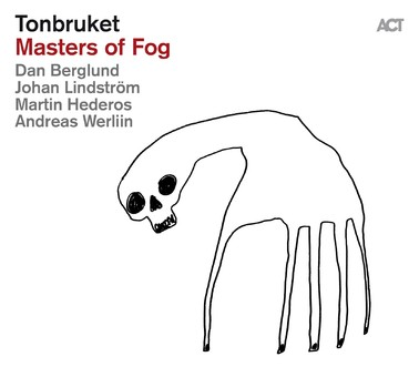 CD ACT Tonbruket - Masters Of Fog