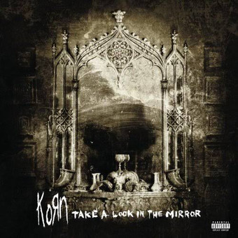 VINIL Universal Records Korn - Take A Look In The Mirror