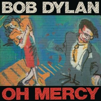 VINIL Universal Records Bob Dylan - Oh Mercy