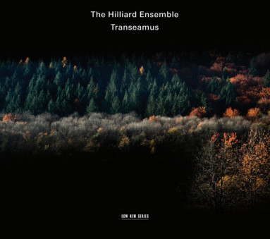 CD ECM Records The Hilliard Ensemble: Transeamus