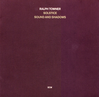CD ECM Records Ralph Towner - Solstice: Sound And Shadows
