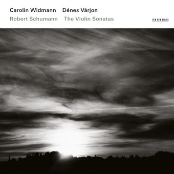 CD ECM Records Carolin Widmann - Robert Schumann: The Violin Sonatas