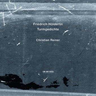 CD ECM Records Holderlin: Turmgedichte (Christian Reiner)