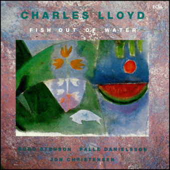 VINIL ECM Records Charles Lloyd: Fish Out Of Water