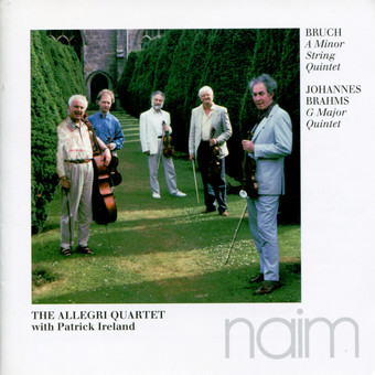 CD Naim Allegri String Quartet w Patrick Ireland: Bruch, Brahms